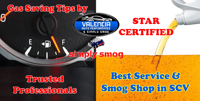 Gas Saving Tips – Valencia Auto Performance & Simply Smog