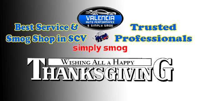 Valencia Auto Performance & Simply Smog    Thanksgiving Wishes